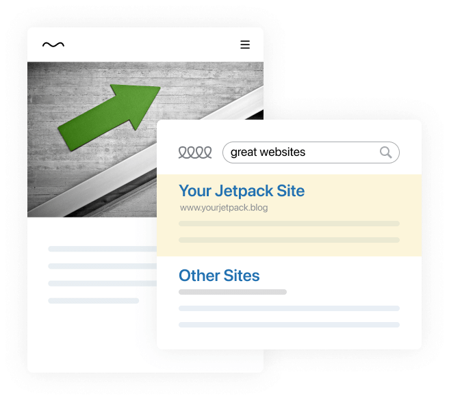 "An image showing a web site with a photo of a green arrow pointing up and to the right. In the foreground is a stylized search engine page showing ""Your Jetpack Site"" at the top."